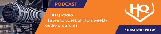 PODCAST: Baseball HQ Radio | Listen weekly